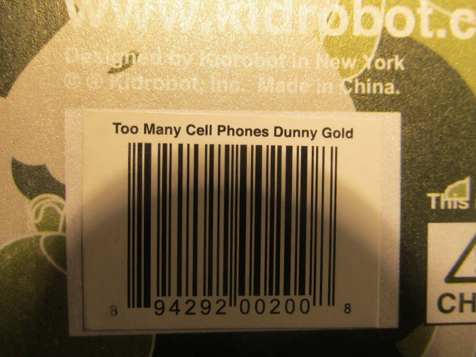 Kidrobot Kidrobot Kidrobot Too Many Cell Phones  oro Edition 8 Dunny 18 333 c1d1b8