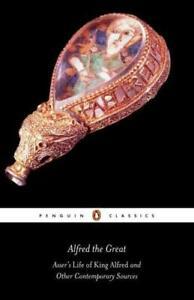 Alfred the Great by John Asser, Asser, Simon Keynes, Michael Lapidge