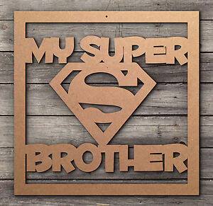 Christmas Presents For Brother.Details About Super Brother Day Christmas Birthday Gift Present Craft Project Blanks Mdf