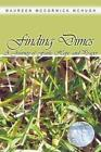 Finding Dimes a Journey of Faith Hope and Prayer by Maureen McCormick McHugh