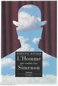 Marianne-JEFFMAR-L-039-homme-qui-voulait-etre-Simenon-Curieux-roman-suedois-2003