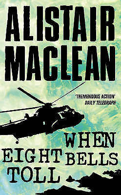 1 of 1 - When Eight Bells Toll by Alistair MacLean (Paperback, 1986)