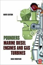 Pounder's Marine Diesel Engines and Gas Turbines by Doug Woodyard (2009,...