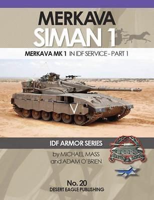 No 20 Merkava Mk 1 IDF ARMOR SERIES Desert Eagle Publishing