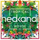 Hed Kandi: Tropical House [2015] by Various Artists (CD, May-2015, 2 Discs, Hed Kandi)