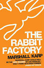The Rabbit Factory by Marshall Karp (Paperback, 2008)