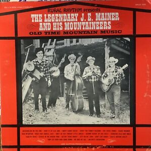 J-E-MAINER-amp-HIS-MOUNTAINEERS-Old-Time-Mountain-Music-EX-LP-1967-Bluegrass