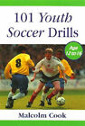 101 Youth Soccer Drills: Age 12-16: v.2 by Malcolm Cook (Paperback, 1999)