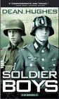 Soldier Boys by Hughes Dean 9780689860218