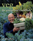 Veg: The Greengrocer's Cookbook by Gregg Wallace (Hardback, 2006)
