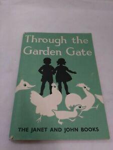 Vintage Janet And John Through The Garden Gate Reading Book Ebay