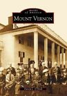 Mount Vernon 9780738516011 by Patrick L. O'neill Paperback
