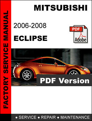 2006 - 2008 MITSUBISHI ECLIPSE SERVICE REPAIR WORKSHOP ...