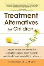 Treatment Alternatives for Children, Cohen, Jeff, Rosen, Dr. Lawrence, Good Cond