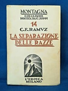 Ramuz-La-separazione-delle-razze-Montagna-Svizzera-Romanzo-Eroica-Milano-1934