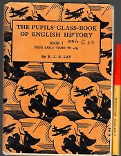 RARE 1946 The PUPIL'S CLASS-BOOK of ENGLISH HISTORY School 128pg Reader Text