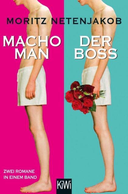 Macho Man / Der Boss von Moritz Netenjakob (2015, Taschenbuch)