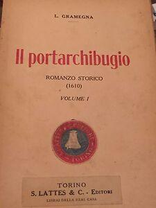 L-GRAMEGNA-IL-PORTARCHIBUGIO-2-VOLUMI
