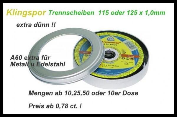 10 KLINGSPOR A60 Extra Thin 115,125 x 1,0MM Cutting disc Inox Steel from 0,78 ct