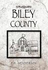 Biley County by P H Henderson (Hardback, 2011)