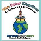 The Color Kingdom by Maricruz Avitia-Moore (Paperback, 2012)