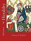 Heraldry: History & Symbols by Jill R Aurbach (Paperback / softback, 2015)