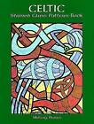 Celtic Stained Glass Pattern Book by Mallory Pearce (Paperback, 2000)