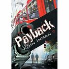 Payback by John Inman (Paperback / softback, 2015)