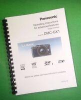 Color Printed Panasonic Lumix Advanced Dmc-gx1 Manual User Guide 225 Pages