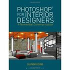Photoshop for Interior Designers: A Nonverbal Communication by Suining Ding (Paperback, 2014)