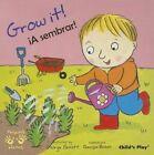 Grow it!/!A Sembrar! by Child's Play International Ltd (Paperback, 2009)