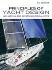 Principles of Yacht Design by Rolf E. Eliasson, Lars Larsson, Michal Orych (Hardback, 2014)