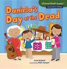 Daniela's Day of the Dead by Lisa Bullard (Paperback / softback, 2012)