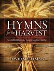 Hymns for The Harvest 9781629526249 by David M Fillman Paperback