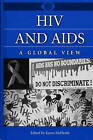 HIV and AIDS: A Global View by Karen McElrath (Hardback, 2001)