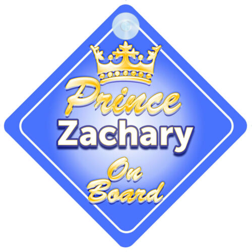 Crown Prince Zachary On Board Personalised Baby Boy Car Sign