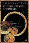 Deleuze and the Schizoanalysis of Cinema by Bloomsbury Publishing PLC (Paperback, 2008)