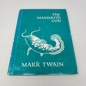 The Mammoth Cod | Mark Twain | Stated First Edition, 1976 HC DJ