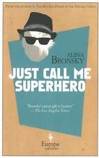 Just Call Me Superhero-ExLibrary
