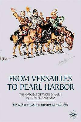 1 of 1 - From Versailles To Pearl Harbor: The Origins of the Second World War-ExLibrary