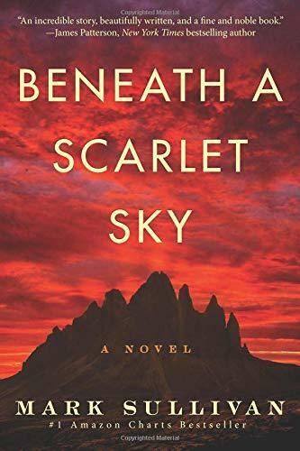 Beneath a Scarlet Sky by Mark T. Sullivan Paperback NEW Book