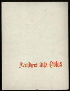Paul-Emile-Victor-AVENTURES-AUX-POLES-IMA-images