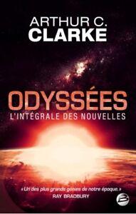 Odyssees-L-039-integrale-des-nouvelles-d-039-Arthur-C-Clarke-Occasion-Tres-bon-etat