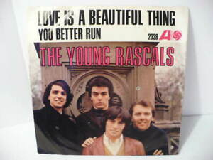 60-039-s-The-Young-Rascals-Love-Is-A-Beautiful-Thing-You-Better-Run-45-Vinyl-Record