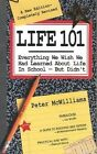 Life 101 Everything We Wish We Had Learned Abo McWilliams Peter 0931580781