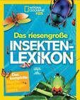 National Geographic KiDS: Das riesengroße Insektenlexikon von Darlyne Murawski und Nancy Honovich (2015, Kunststoffeinband)