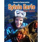 Sylvia Earle: Ocean Explorer by Dennis Fertig (Paperback, 2015)
