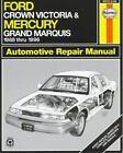 Haynes Automotive Repair Manual: Haynes Ford Crown Victoria and Mercury Grand Marquis 1988-96 (1996, Paperback)