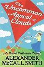 Isabel Dalhousie 09. The Uncommon Appeal of Clouds von Alexander McCall Smith (2013, Taschenbuch)