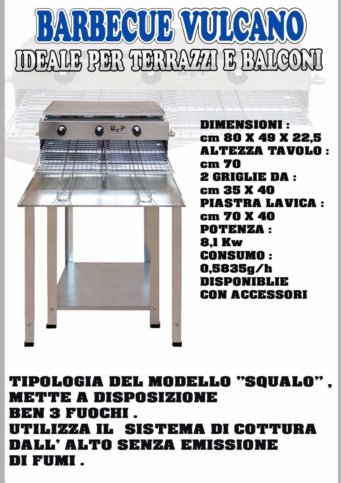 B&P Barbecue Vulcano con STOP GAS BeP Made in  cottura dall'alto NO FUMI